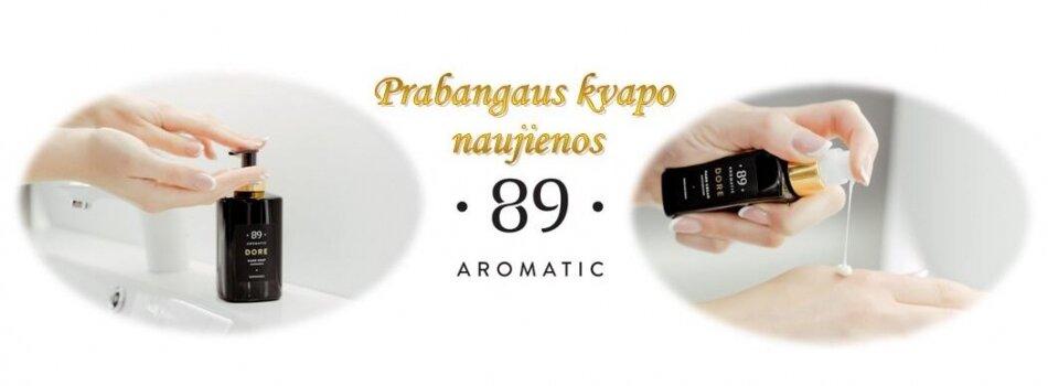 Aromatic 89 - ranku prieziura